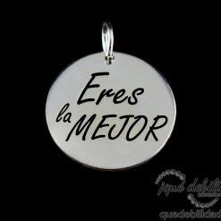 Medalla de plata con la frase Eres La Mejor
