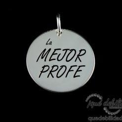 Medalla de plata con la frase La Mejor Profe