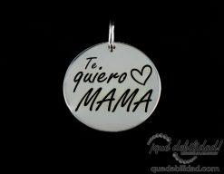 Medalla de plata con la frase Te Quiero Mama